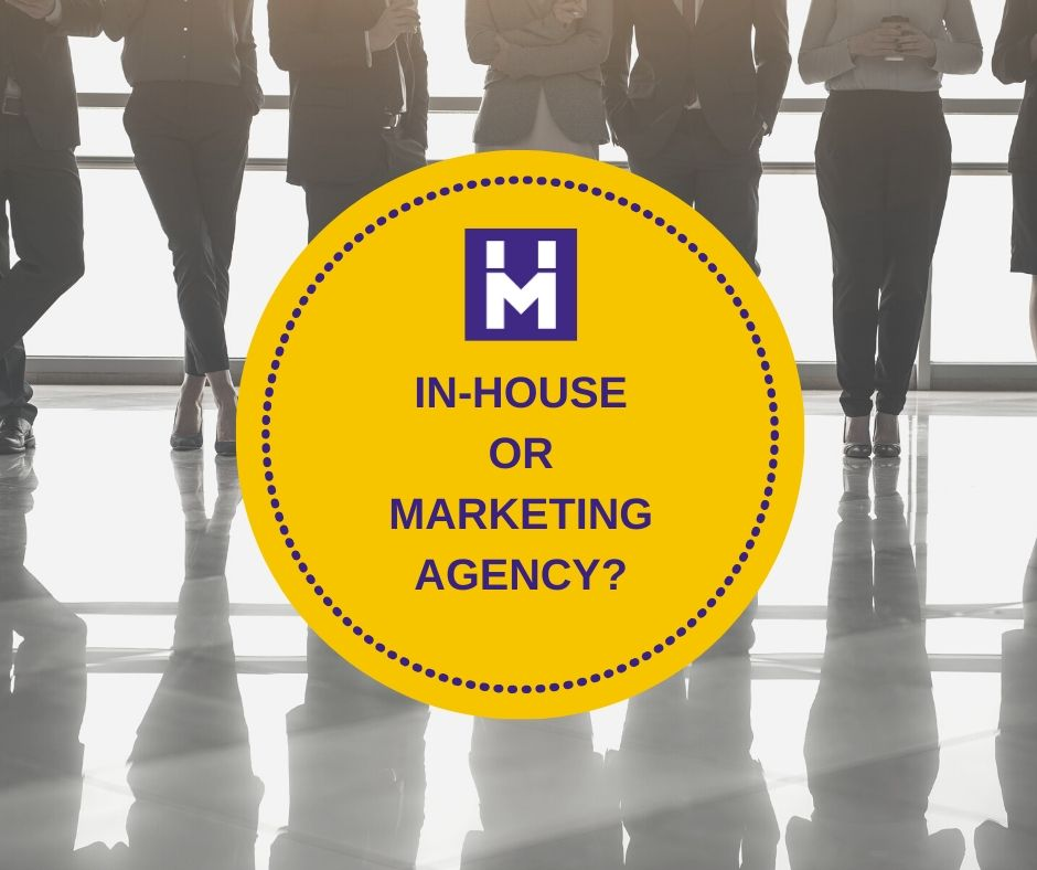 In house or agency marketing